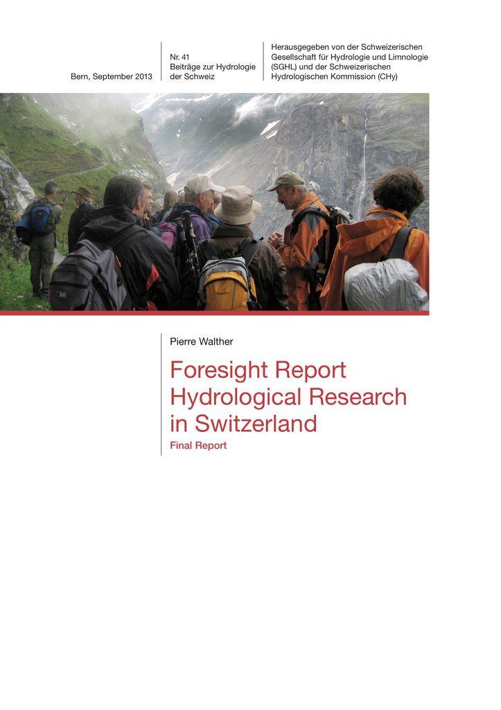 Foresight Report Hydrological Research in Switzerland