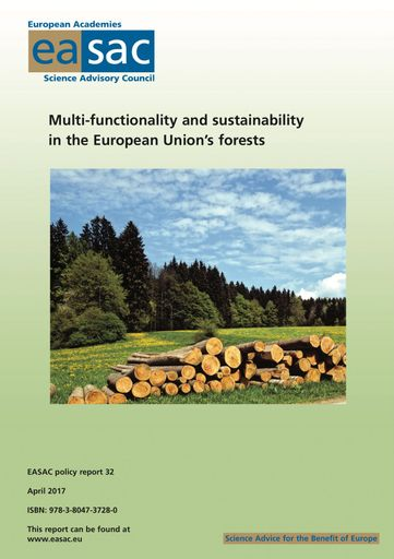 "EASAC report ""Multi-functionality and sustainability in the European Union's forests"""