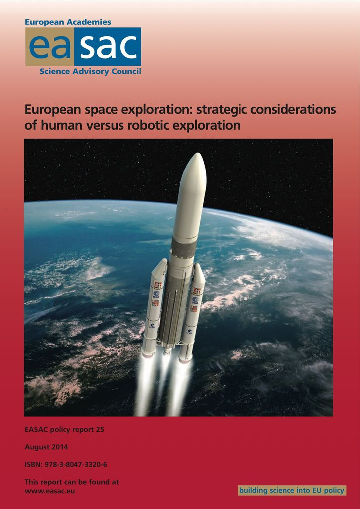 "Rapport de l'EASAC ""European space exploration: strategic considerations of human versus robotic exploration"""