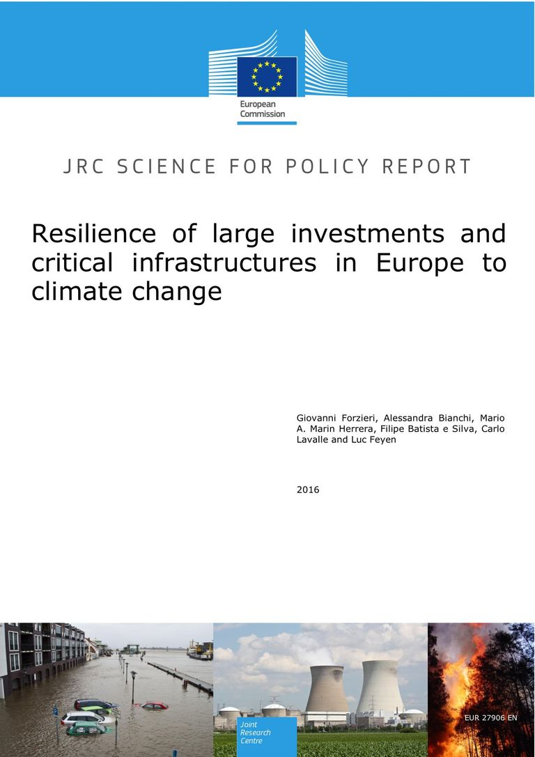Resilience of large investments and critical infrastructures in Europe to climate change (PDF)