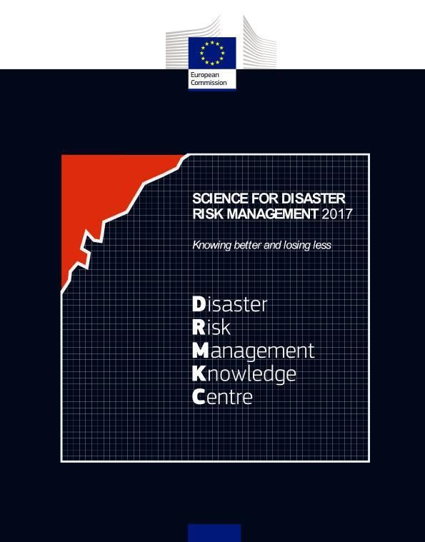 Science for Disaster Risk Management 2017: Knowing better and losing less