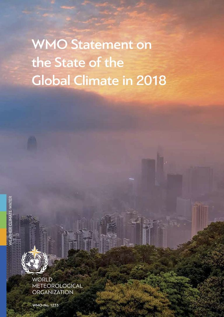 Annual Report WMO Statement on the state of the global climate in 2018
