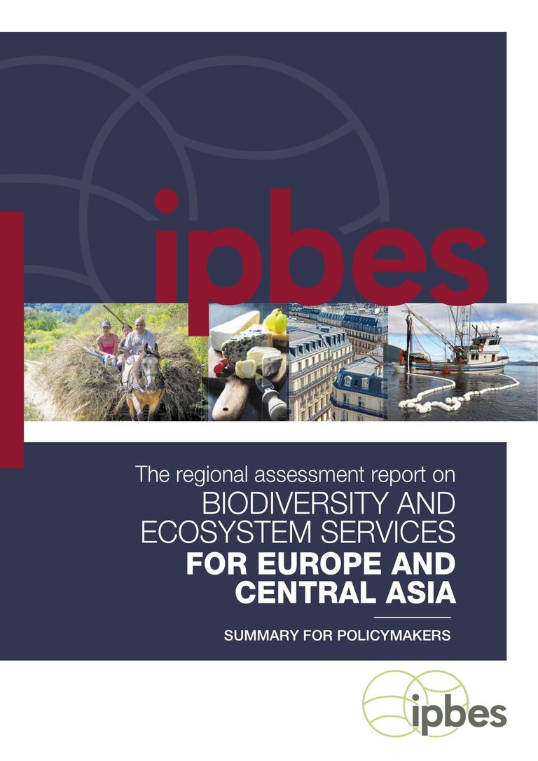 Regional assessment report on biodiversity and ecosystem services for Europe and Central Asia: Summary for policymaker