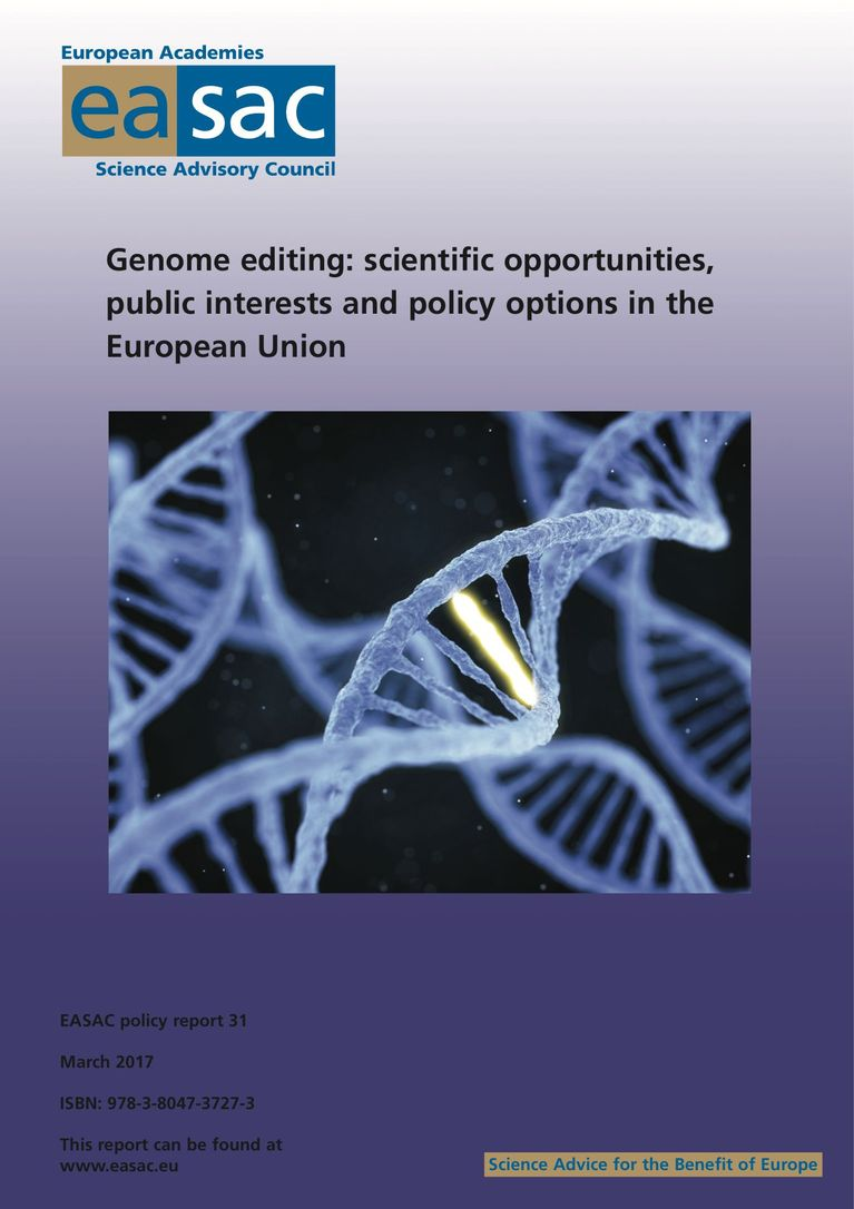 "EASAC report ""Genome editing: scientific opportunities, public interests and policy options in the European Union"""