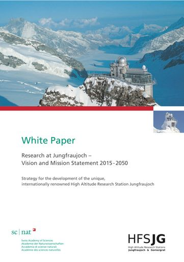 Research at Jungfraujoch – Vision and Mission Statement 2015-2050