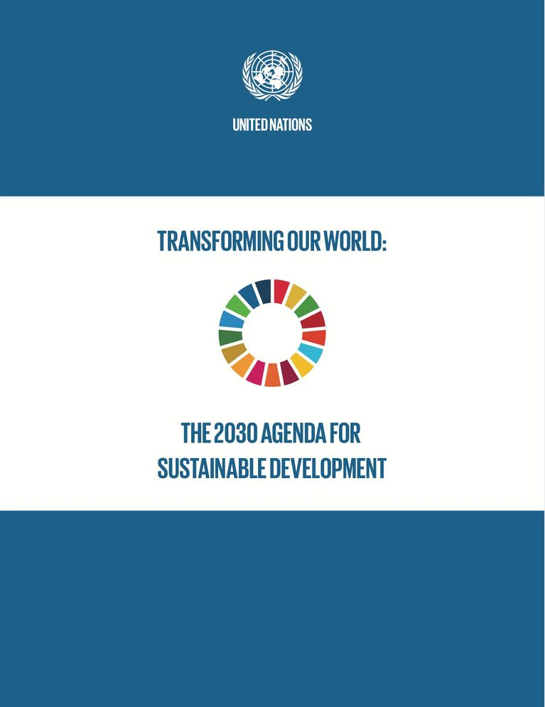 The 2030 Agenda for Sustainable Development: Transforming our World: The 2030 Agenda for Sustainable Development
