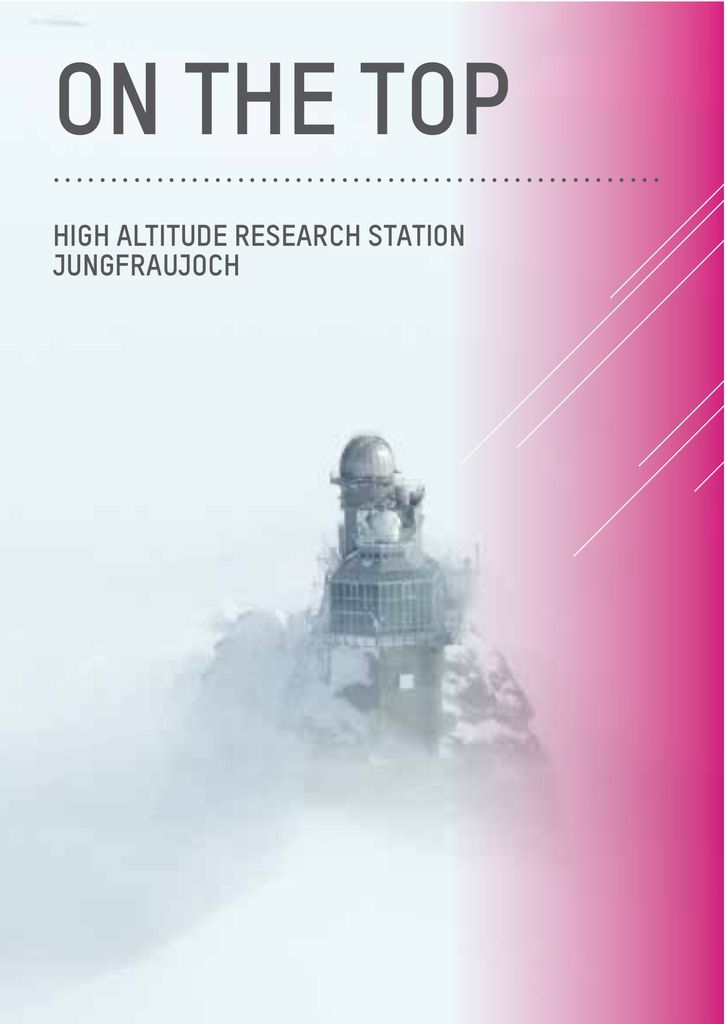 """On The Top"" — Booklet about research at Jungfraujoch"