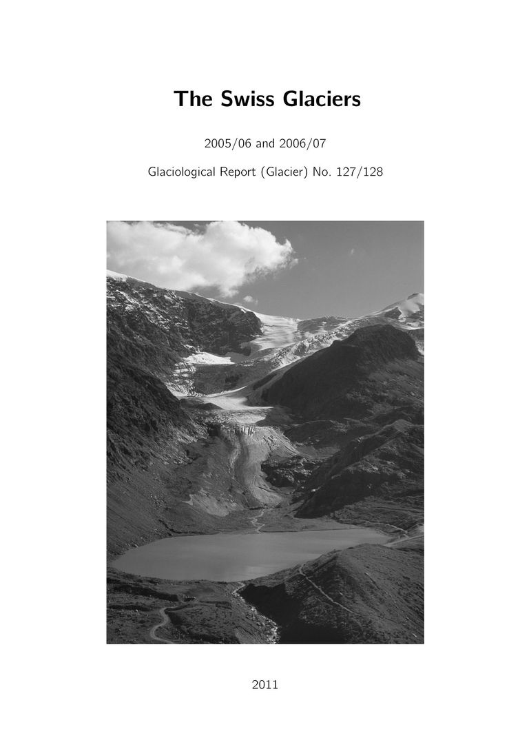 The Swiss Glaciers 2005/06 and 2006/07