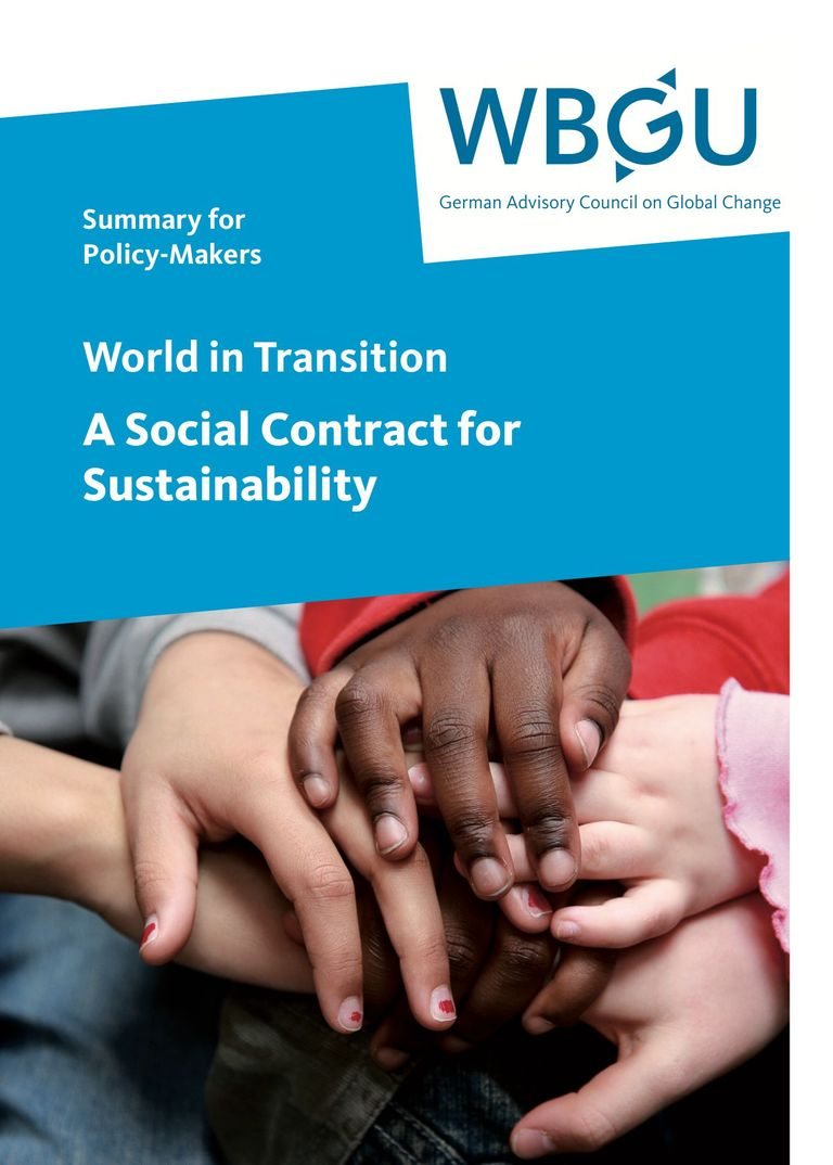 Summary of the report: World in Transition – A Social Contract for Sustainability