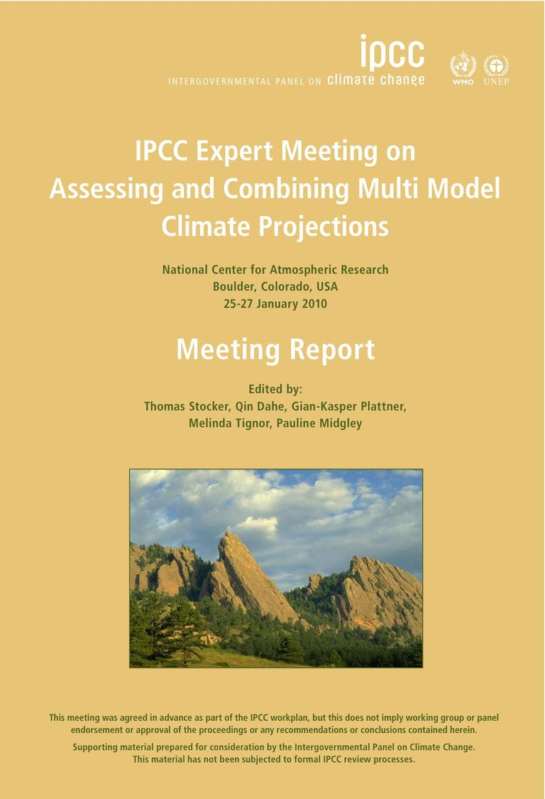 Meeting Report: Assessing and Combining Multi Model Climate Projections