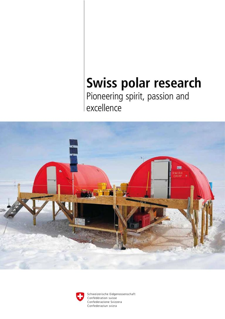 Swiss polar research: Pioneering spirit, passion and excellence