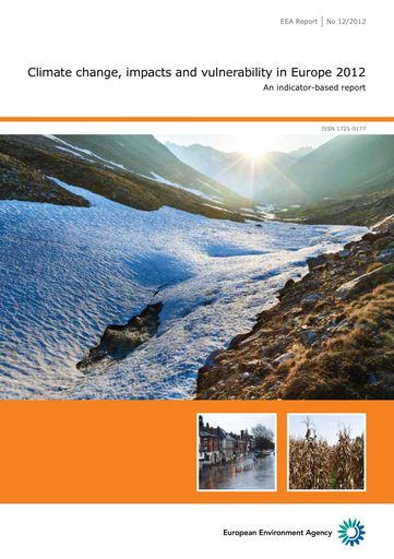 Download Report (PDF, 32 MB): Climate change, impacts and vulnerability in Europe 2012