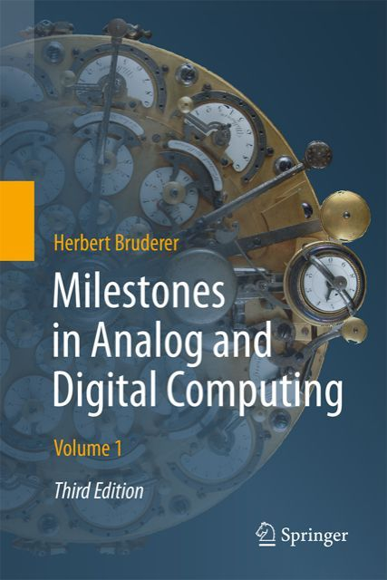 Milestones in Analog and Digital Computing (3rd edition 2020)