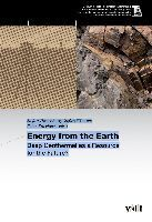 Teaser: Energy from the Earth - Deep Geothermal as a Resource for the Future?